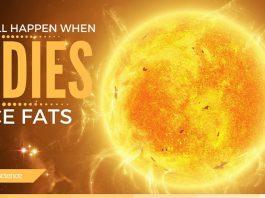 HERE'S WHAT WILL HAPPEN WHEN SUN DIES