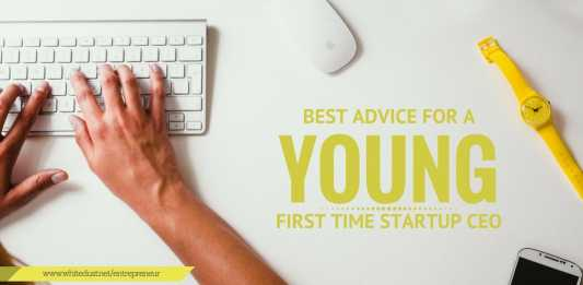 Best Advice for a Young, First-Time Startup