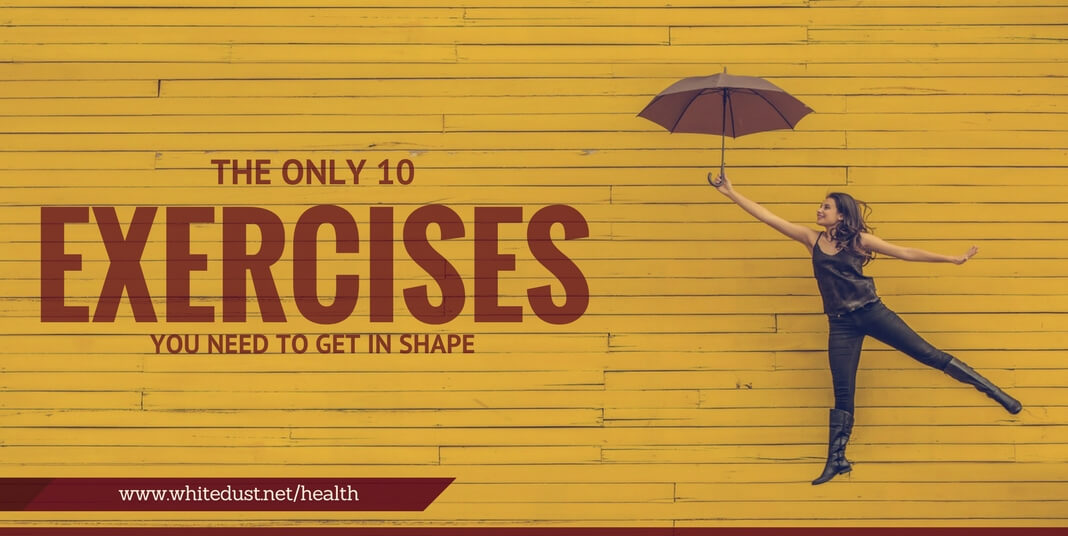 10 bodyweight exercise to get perfect body shape