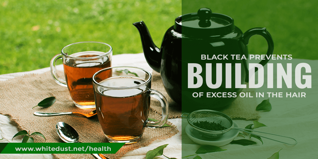 black-tea-prevents-building-of-excess-oil-in-the-hair