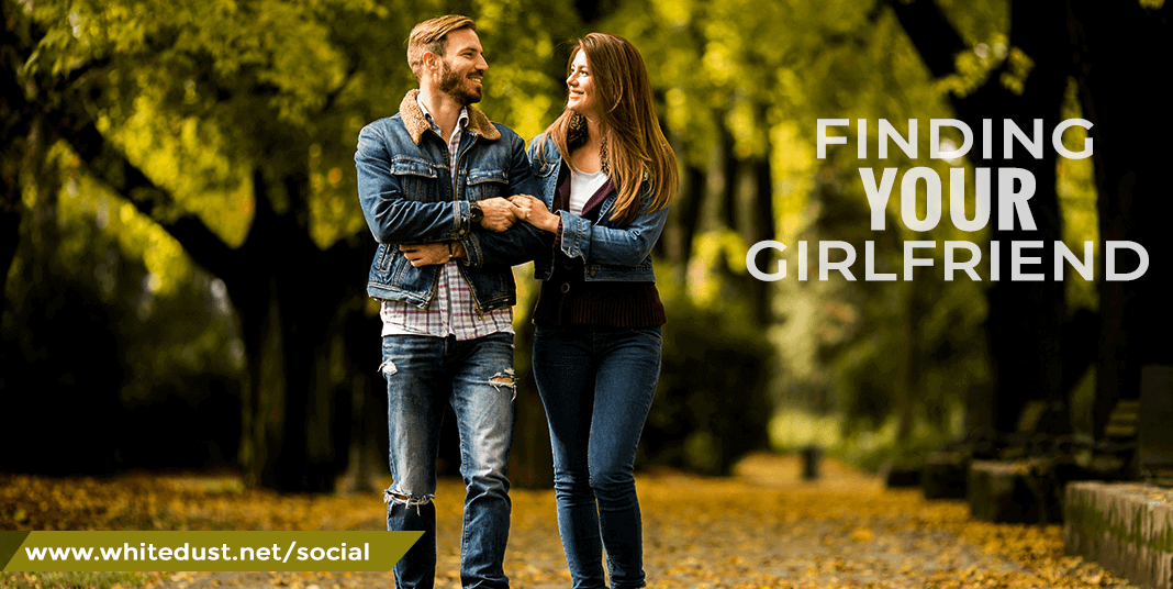 Finding Your GirlFriend(s)