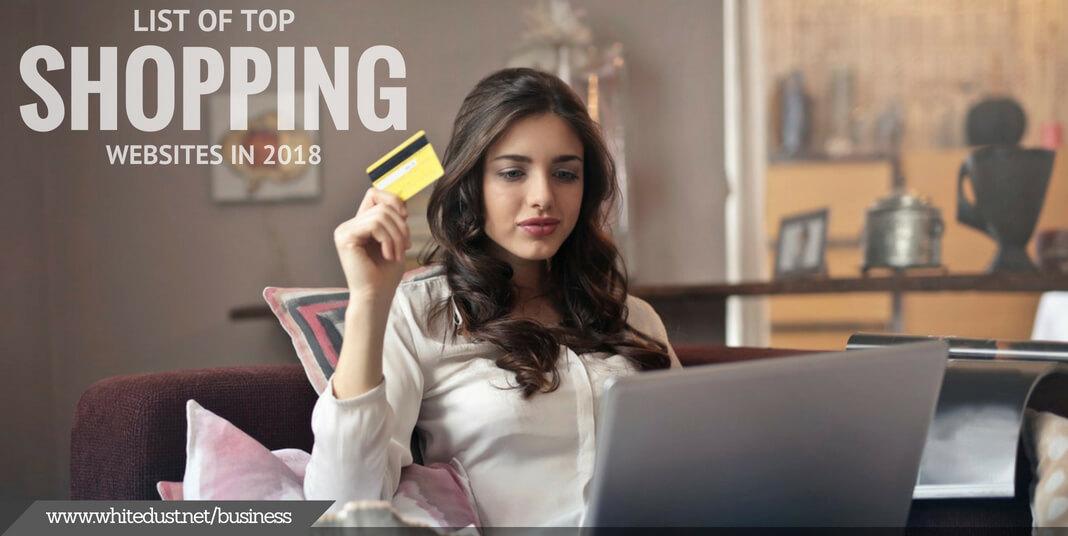 List Of Top Shopping Websites In 2018 Whitedust
