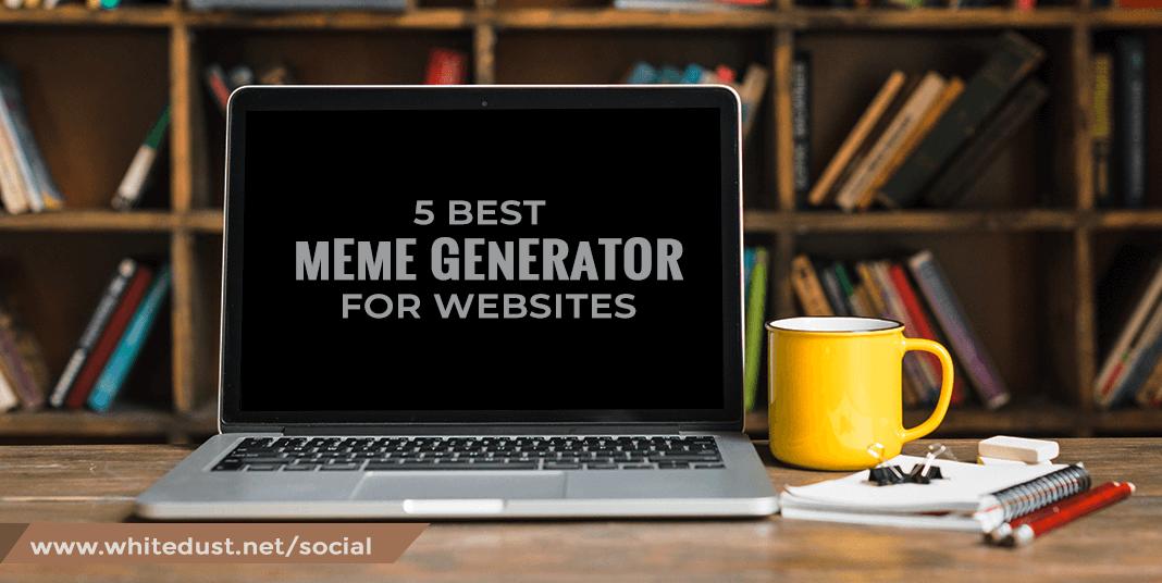 Best Meme Generator For Websites