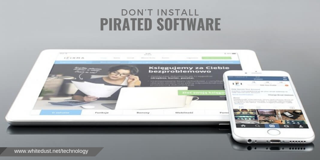Don't Install Pirated Software