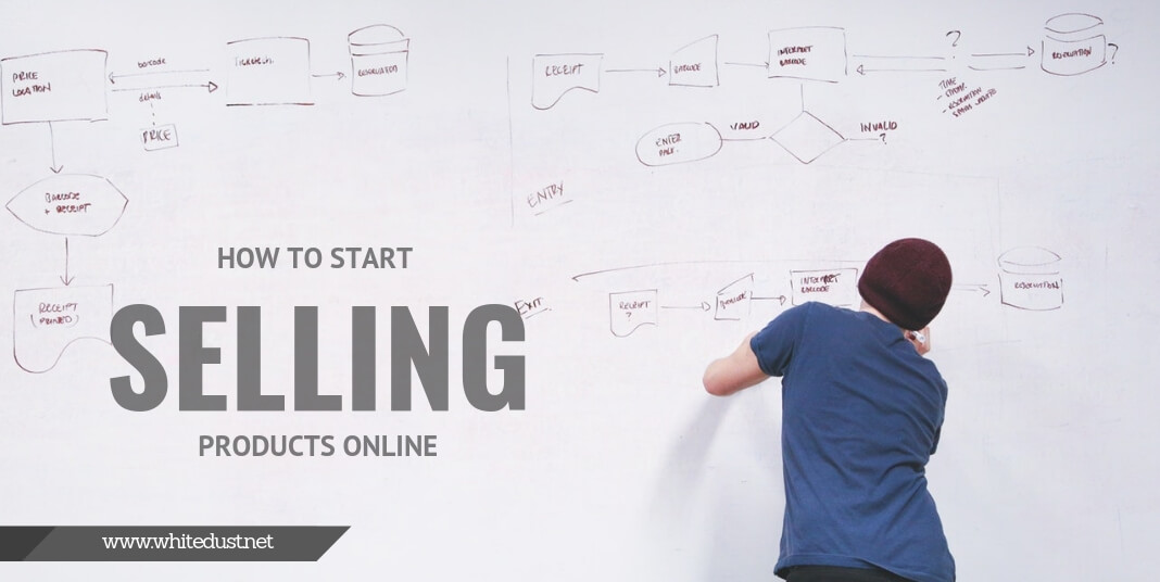 How to Start Selling Products Online