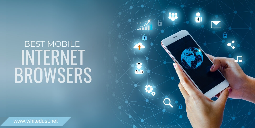 best mobile internet browsers