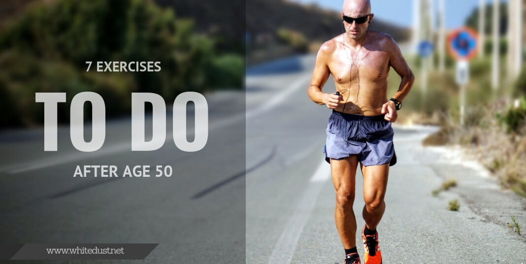 7 Exercises To Do After Age 50