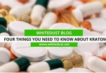 Four Things You Need To Know About Kratom