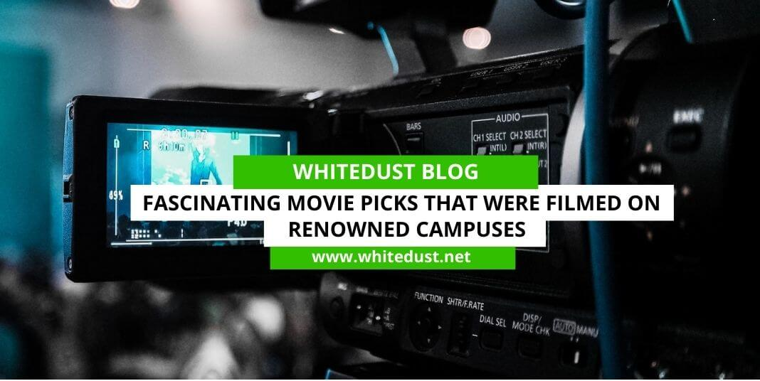 Fascinating Movie Picks That Were Filmed On Renowned Campuses
