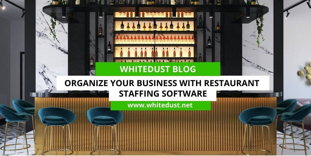 Organize Your Business With Restaurant Staffing Software